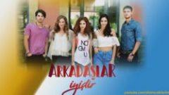 "Online epizode serije ""Prijatelji Arkadaslar Iyidir"""