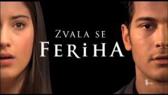 "Online epizode serije ""Zvala Se Feriha"""