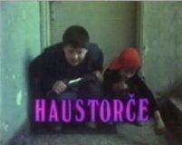 Haustorce (1987) domaći film gledaj online