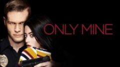 Only Mine (2019) online sa prevodom